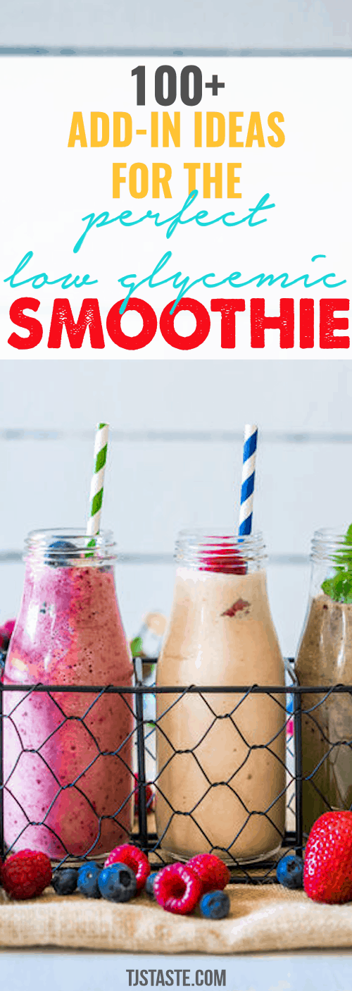 100+ Add-in Ideas for the Perfect Low Glycemic Smoothie • THM Friendly • Keto • Low Carb • Healthy Carb • Low Fat • Gluten Free • Sugar Free • Real Food