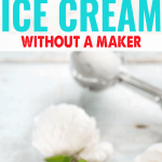 How to Make Ice Cream Without a Maker