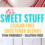 Sweetener Sweet Stuff