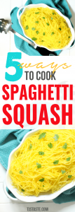 5 Ways to Cook Spaghetti Squash