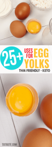 Uses for Egg Yolks