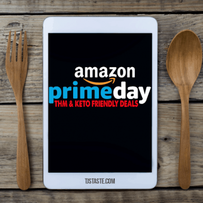 "<span class=""entry-title-primary"">2018 Amazon Prime Day Deals</span> <span class=""entry-subtitle"">THM and Keto Friendly</span>"