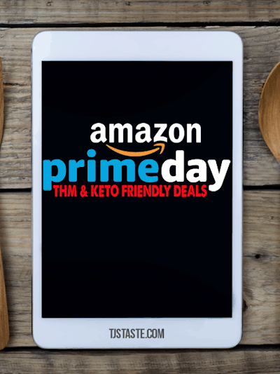 2018 Amazon Prime Day Deals THM and Keto Friendly