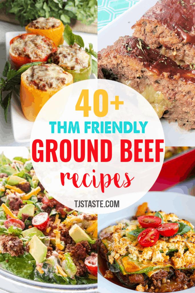40 Thm Friendly Ground Beef Recipes Tj S Taste