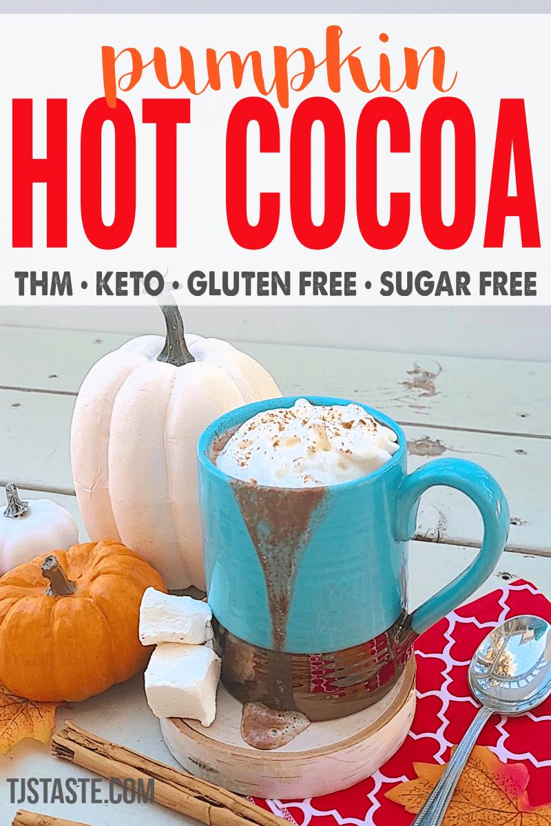 Pumpkin Hot Cocoa • THM • Keto • Sugar Free