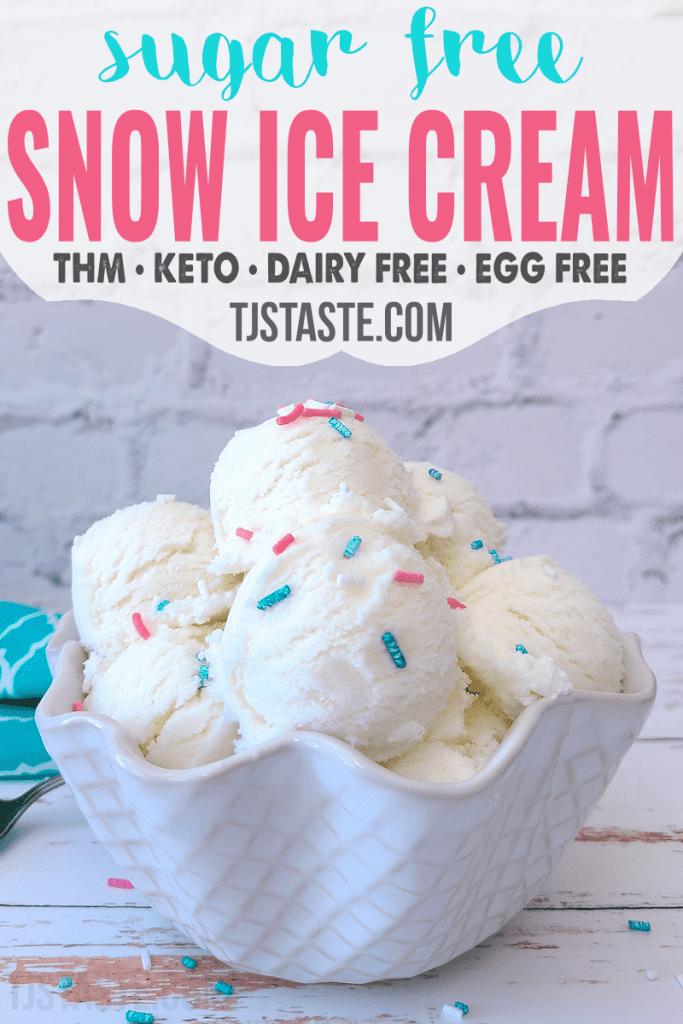 Sugar Free Snow Ice Cream • THM • Keto • Dairy Free • Egg Free
